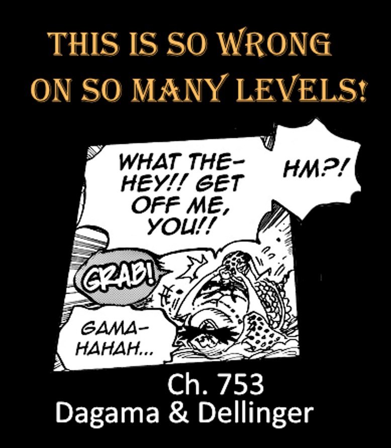 753 Just what is Dagama doing to Dellinger ? by Katzztar