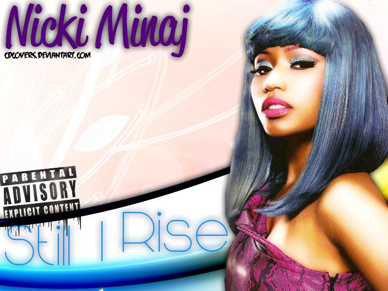 View Nicki Minja Still I Rise  Background