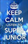 Keep Calm and Listen to SJ by ELFMirini