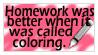 Homework was better... by catcolzelda