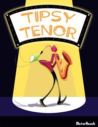 Tipsy Tenor (Link in description!) by MotorRoach