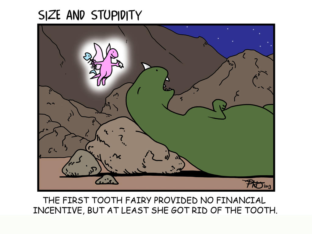 Tooth Fairy by Size-And-Stupidity