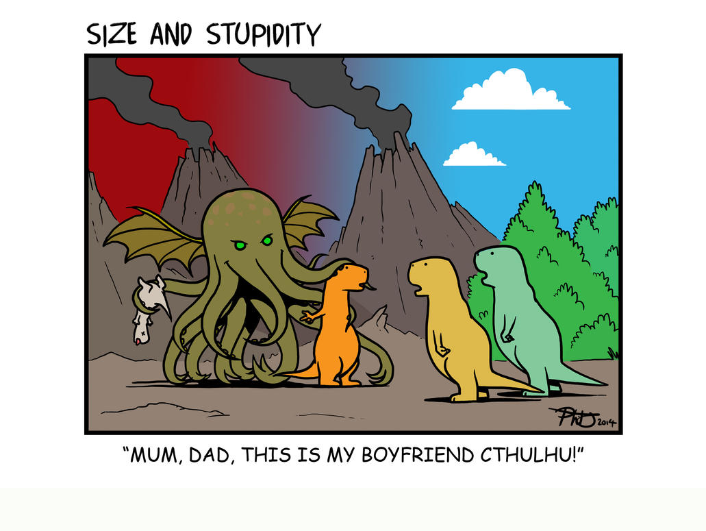Loving Cthulhu By Size And Stupidity