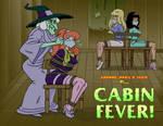 Cabin Fever ! (by vwyler)