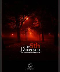 The 5th Dimension Teaser by theluminarium