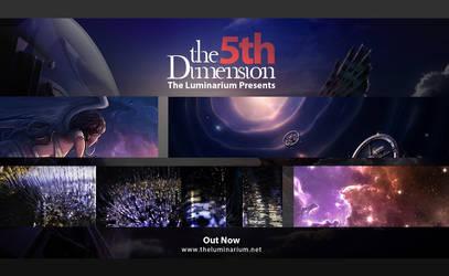 Exhibit 5: The 5th Dimension by theluminarium