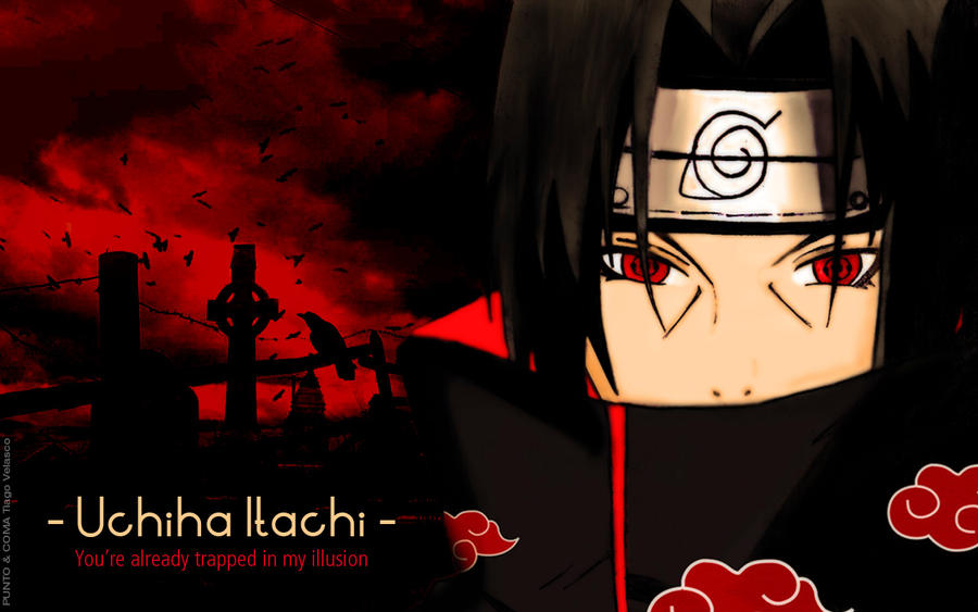 Give me a test.... now.... Uchiha_itachi___wallpaper_by_soycausanoefecto-d4170fj