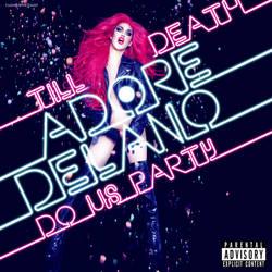 Adore Delano - Till Death Do Us Party COVER