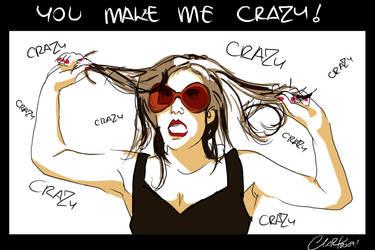 You make me Crazy by 2Mar2