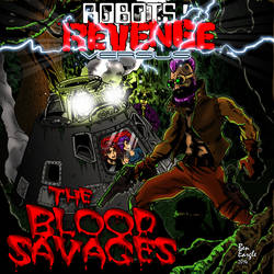 Robots' Revenge vs The Blood Savages