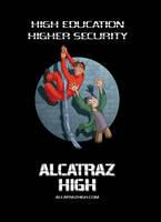 Alcatraz High promo poster 2 by BobbyRubio