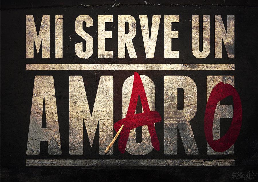Mi serve un amArO by GianlucaRenga
