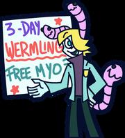 CLOSED - WERMLING 3-DAY FREE MYO EVENT