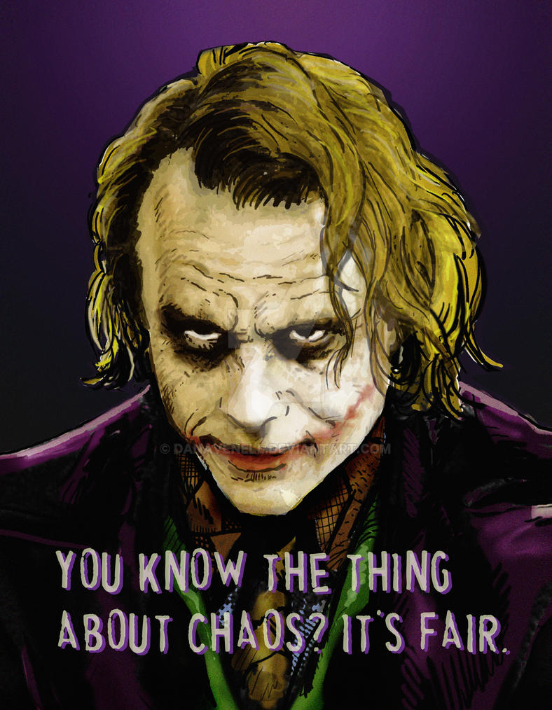 https://pre00.deviantart.net/d031/th/pre/i/2015/115/8/8/you_know_the_thing_about_chaos____the_joker_by_danavenell-d4vg8ku.jpg