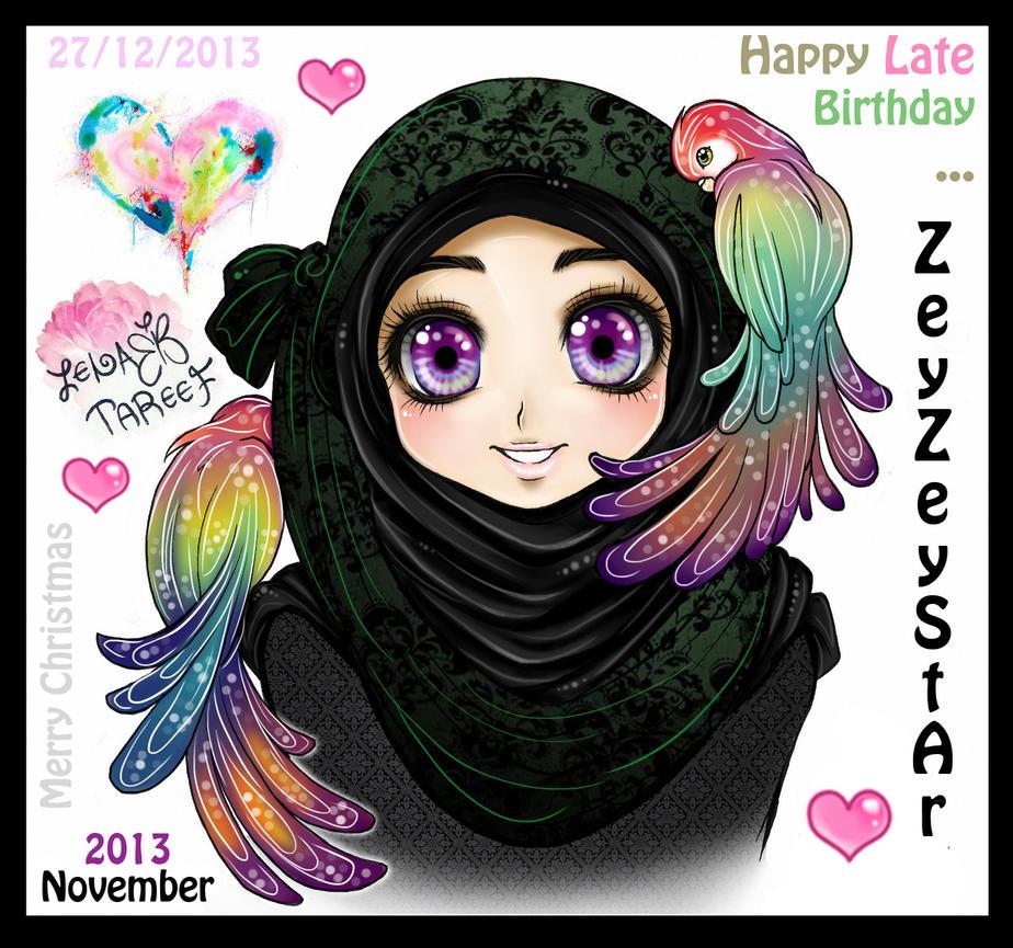 Happy Late Birthday (ZeyZeyStAr) by zenab-tareef
