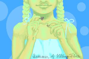 Summer of Killing Flies by failingsociety