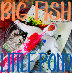 Big Fish Little Pond Trailer coming soon!