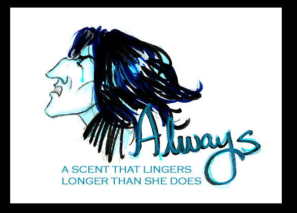 ALWAYS- the fragrance by Hillary-CW