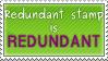 Redundant Stamp by Mocha-Rush