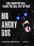 MrAngryDog Poster