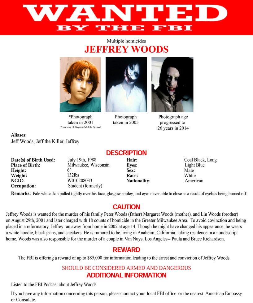 Jeff the Killer FBI Wanted Poster by FearOfTheBlackWolf on DeviantArt