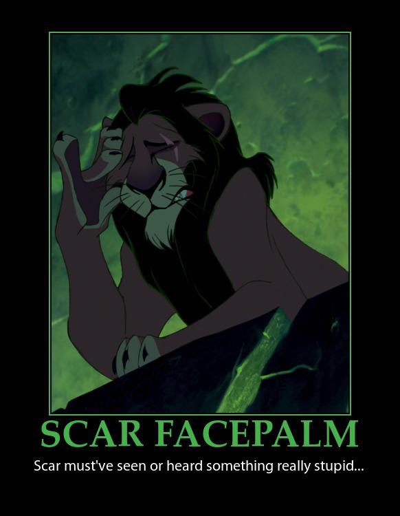 Scar Facepalm Demotivator by MrAngryDog