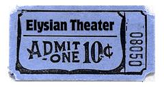 Elysian Theater Ticket by MrAngryDog