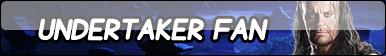 Undertaker Fan Button