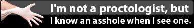 ''Not A Proctologist'' Button