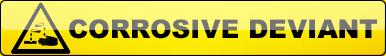 Corrosive Deviant Button