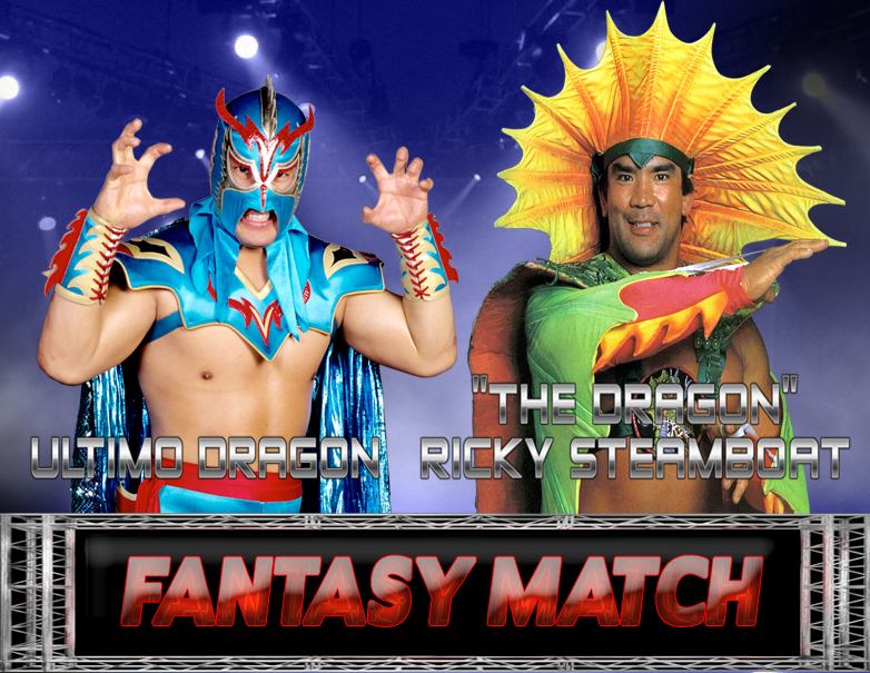 Ultimo Dragon Vs. Ricky Steamboat Fantasy Match by ...