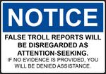 False Troll Report Sign by FearOfTheBlackWolf