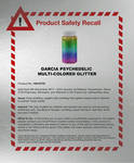 Garcia Psychedelic Glitter Product Recall Poster
