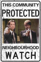 ''Pulp Fiction'' Neighborhood Watch Sign by FearOfTheBlackWolf