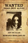 Wanted Dead (Not Alive): Jeff The Killer Poster