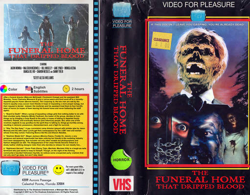 ''The Funeral Home That Dripped Blood'' VHS Cover
