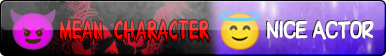 ''Mean Character, Nice Actor'' Button