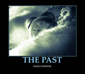 ''The Past'' Motivational Poster