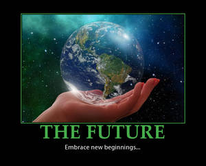 ''The Future'' Motivational Poster