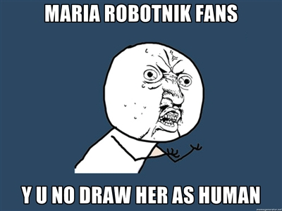 MARIA ROBOTNIK Y U NO by NatariSaru