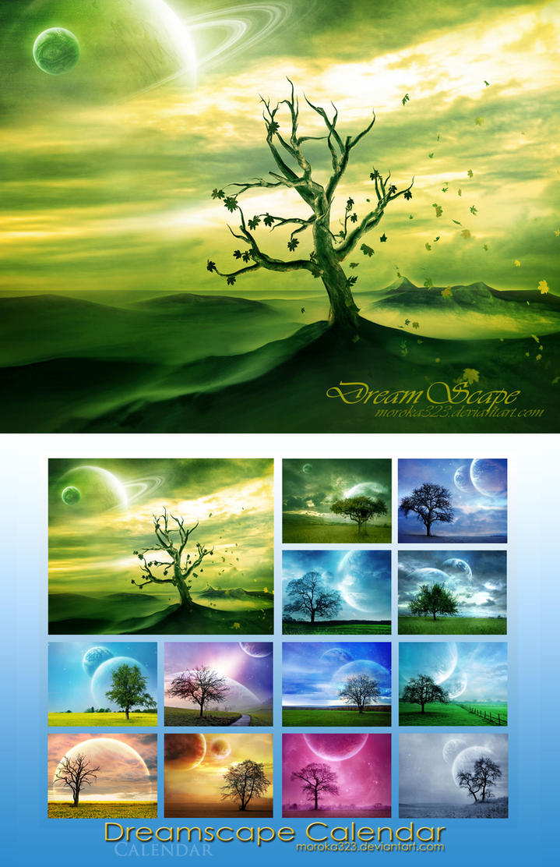.:DreamScape Calendar:. by moroka323