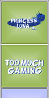 Too Much Gaming (SSA#29)