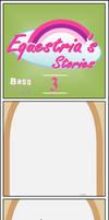 Equestria's Stories - 3 (Bass Treble)