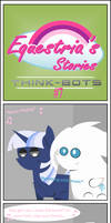 Equestria's Stories - Think-Bots #7