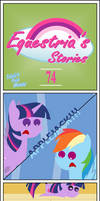 Equestria's Stories - 74 (Trixie's Trick House) by Zacatron94