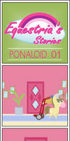 Equestria's Stories - Ponaloid 01