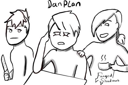 (OLD) DanPlan Fanart