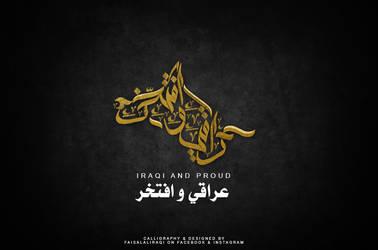 Arabic calligraphy Iraqi and Proud by fisalaliraqi