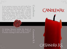 Candlewax Novel Cover Concept by TarnishedHearts
