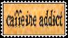 Caffeine Addict - holls by stamps-club
